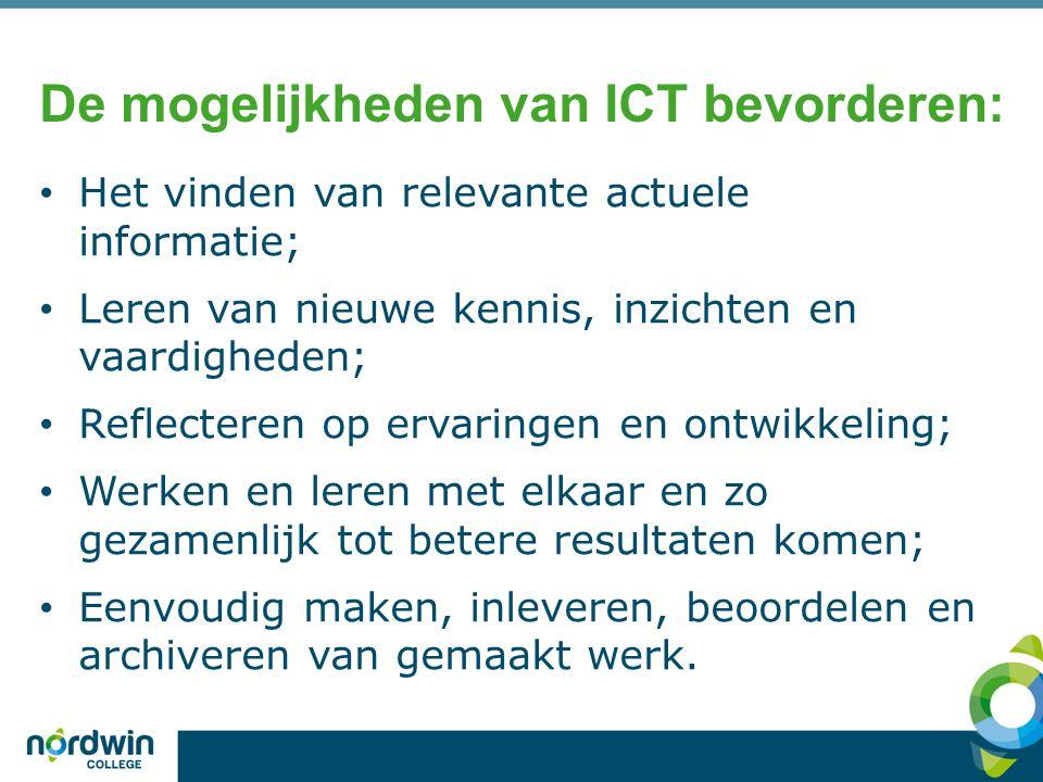 De mogelijkheden van ICT bevorderen: