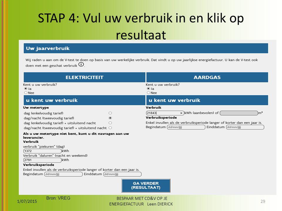 STAP 4: Vul uw verbruik in en klik op resultaat