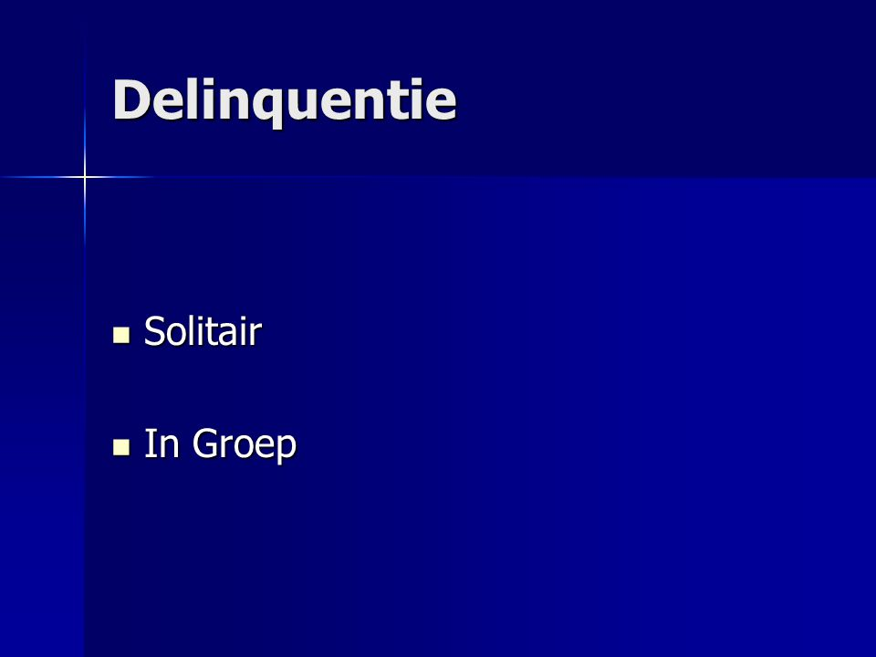 Delinquentie Solitair In Groep