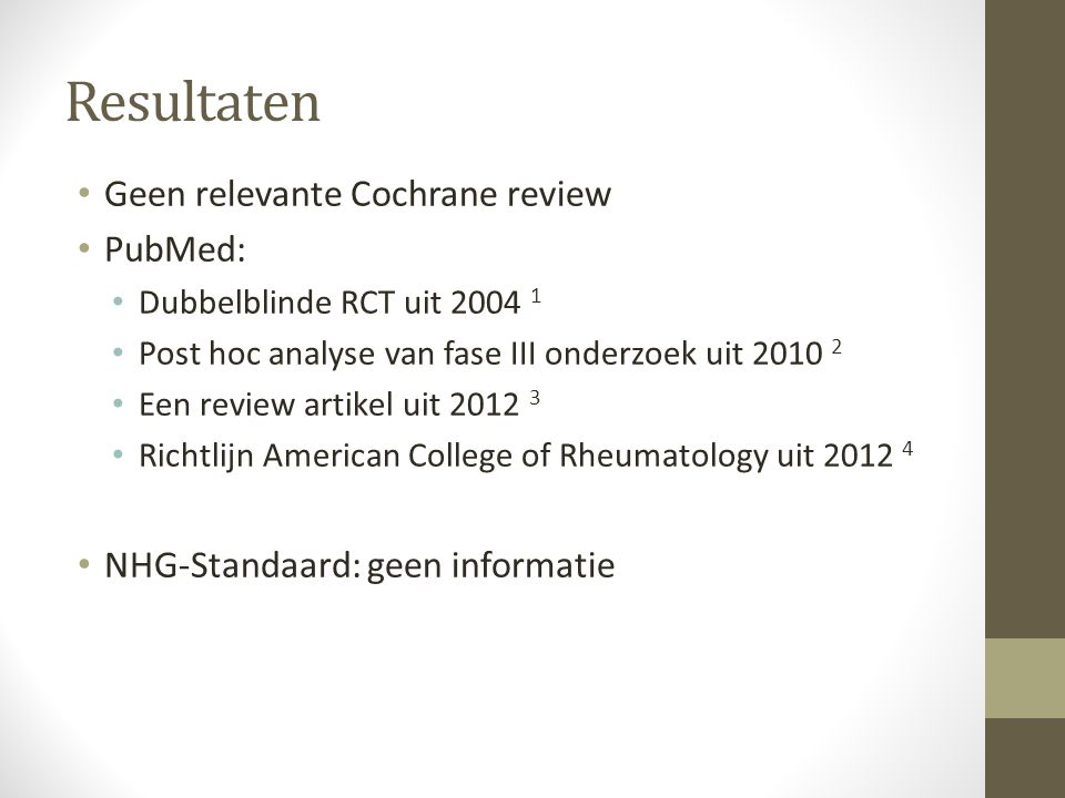 Resultaten Geen relevante Cochrane review PubMed:
