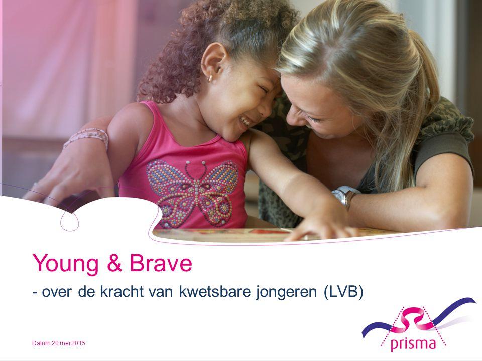 Young & Brave - over de kracht van kwetsbare jongeren (LVB)