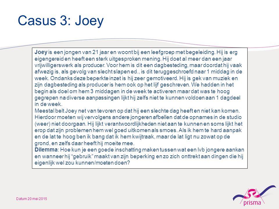Casus 3: Joey