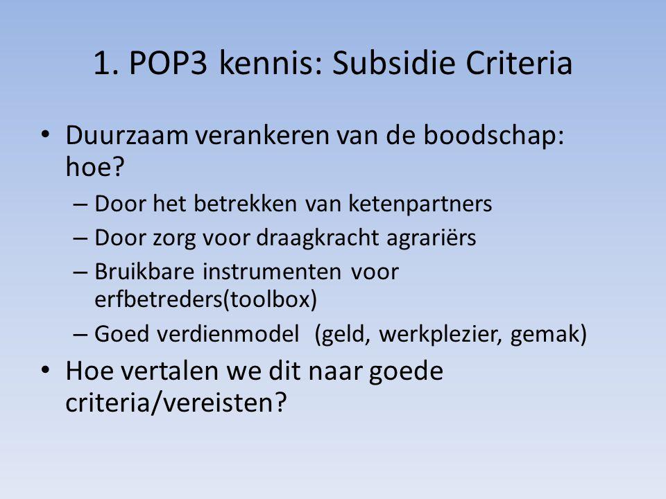 1. POP3 kennis: Subsidie Criteria