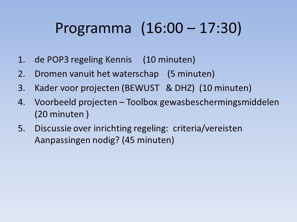 Programma (16:00 – 17:30) de POP3 regeling Kennis (10 minuten)
