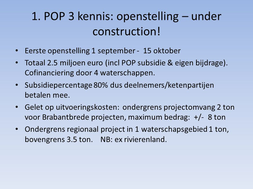 1. POP 3 kennis: openstelling – under construction!