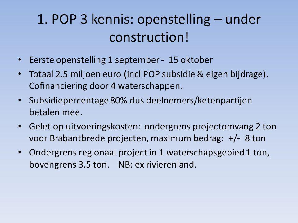 1. POP 3 kennis: openstelling – under construction!