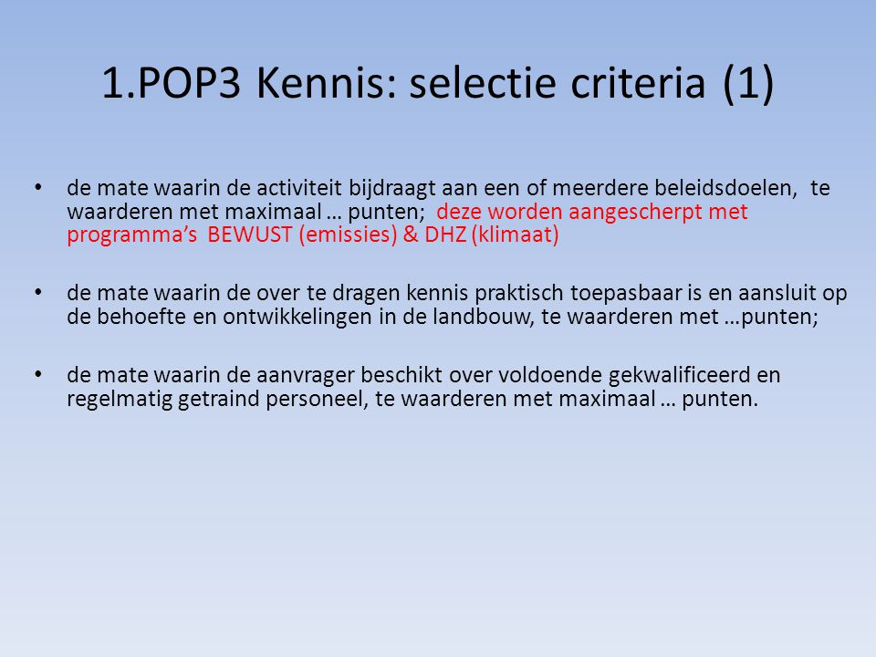 1.POP3 Kennis: selectie criteria (1)