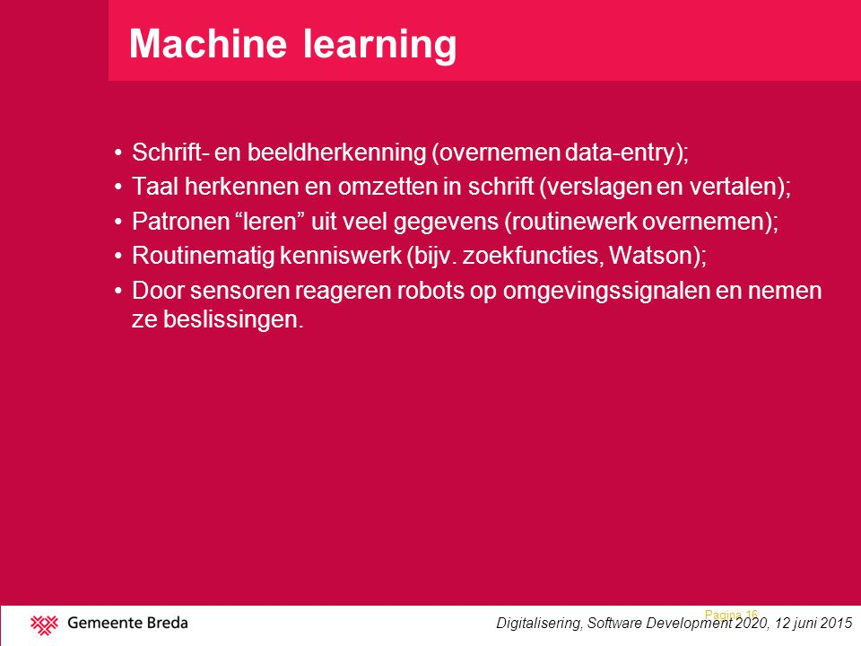 Machine learning Schrift- en beeldherkenning (overnemen data-entry);