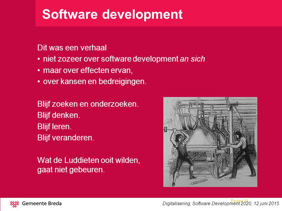 Software development Dit was een verhaal