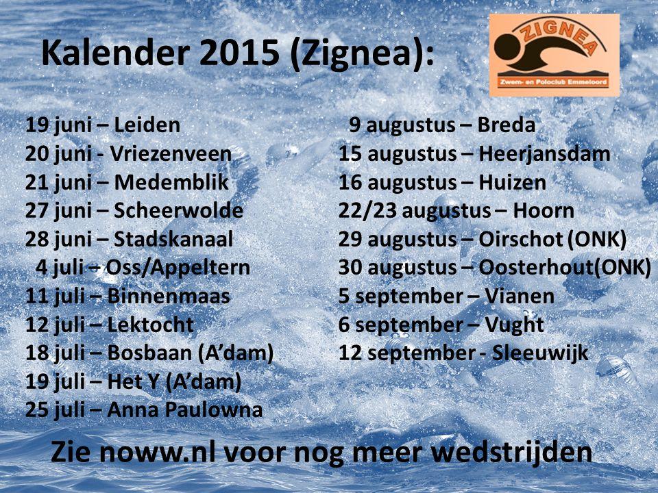 Kalender 2015 (Zignea): Zie noww.nl voor nog meer wedstrijden