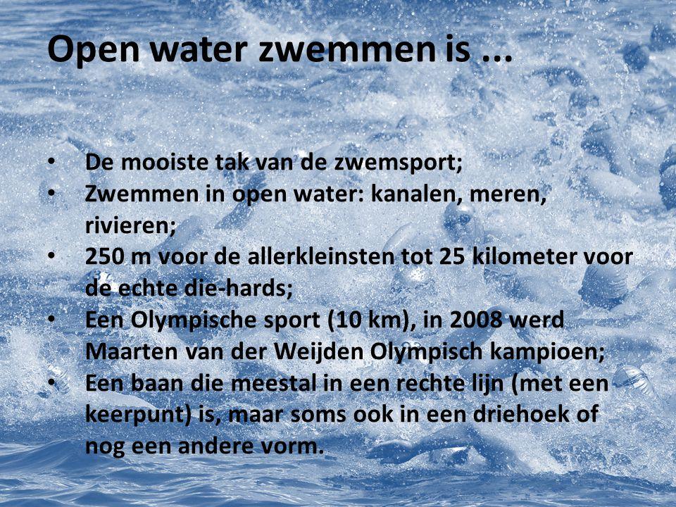 Open water zwemmen is ... De mooiste tak van de zwemsport;