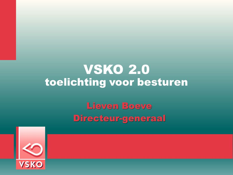 VSKO 2.0 toelichting voor besturen