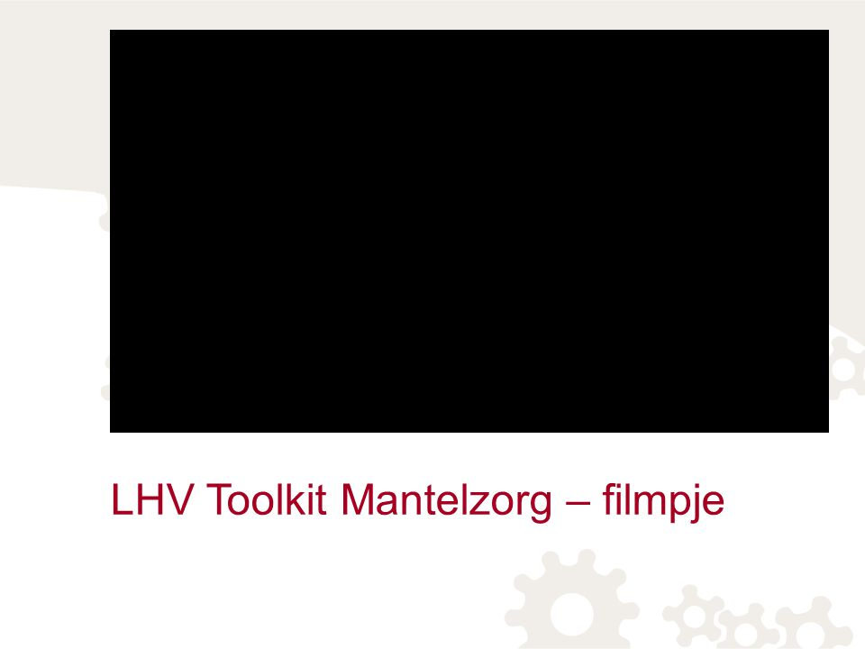 LHV Toolkit Mantelzorg – filmpje