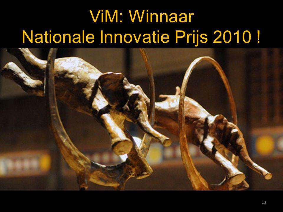 ViM: Winnaar Nationale Innovatie Prijs 2010 !