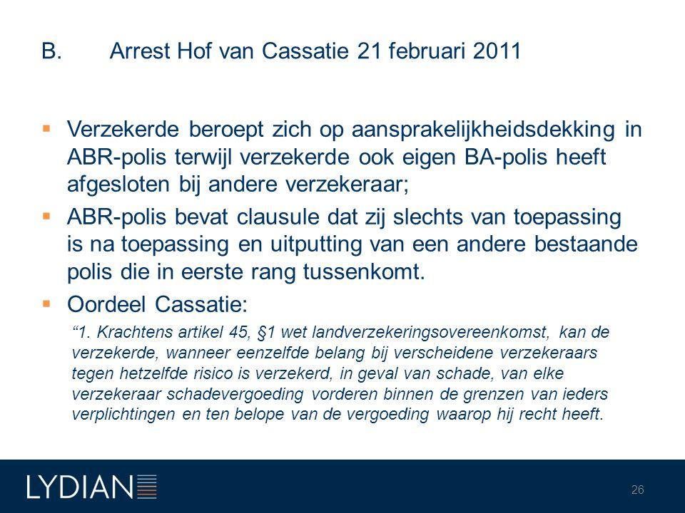 B. Arrest Hof van Cassatie 21 februari 2011