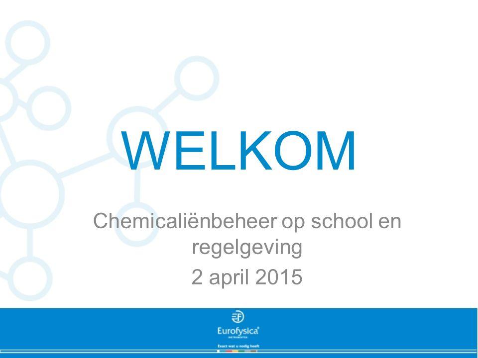 Chemicaliënbeheer op school en regelgeving 2 april 2015