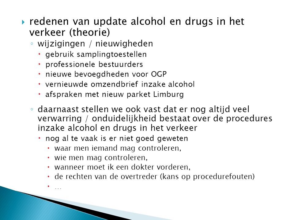 redenen van update alcohol en drugs in het verkeer (theorie)