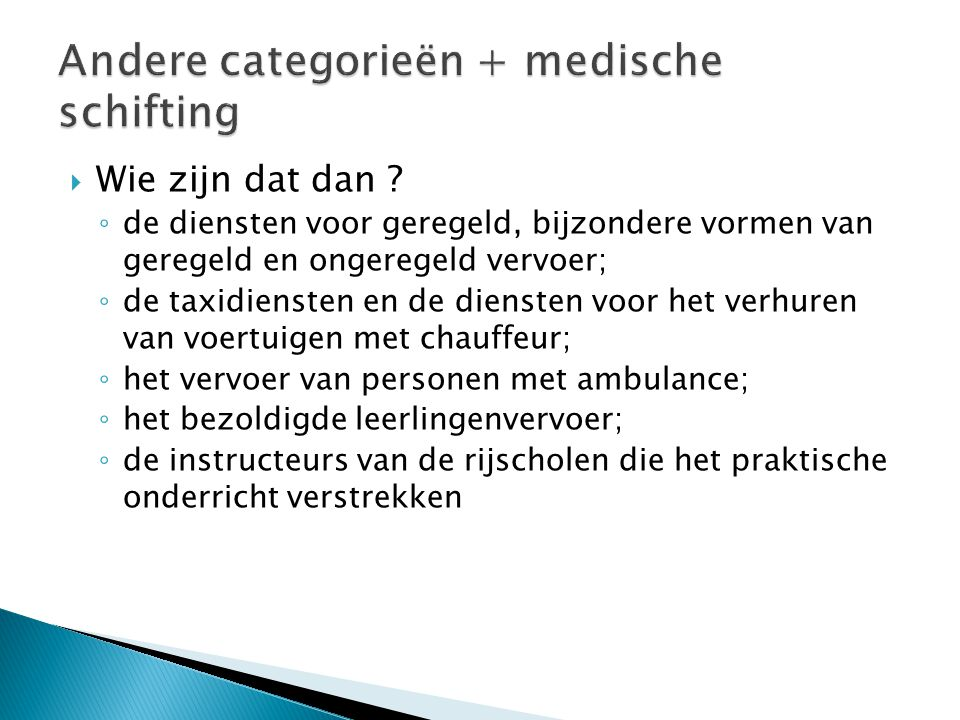 Andere categorieën + medische schifting