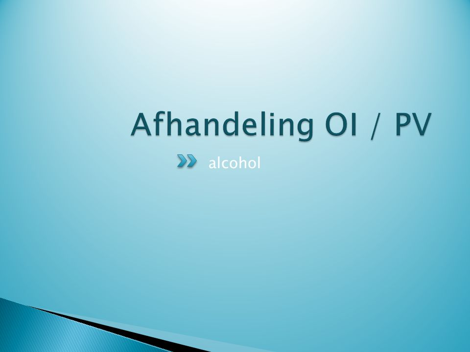 Afhandeling OI / PV alcohol