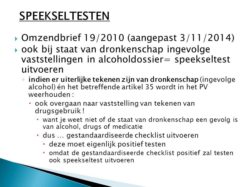 SPEEKSELTESTEN Omzendbrief 19/2010 (aangepast 3/11/2014)