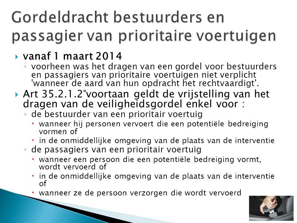 Gordeldracht bestuurders en passagier van prioritaire voertuigen