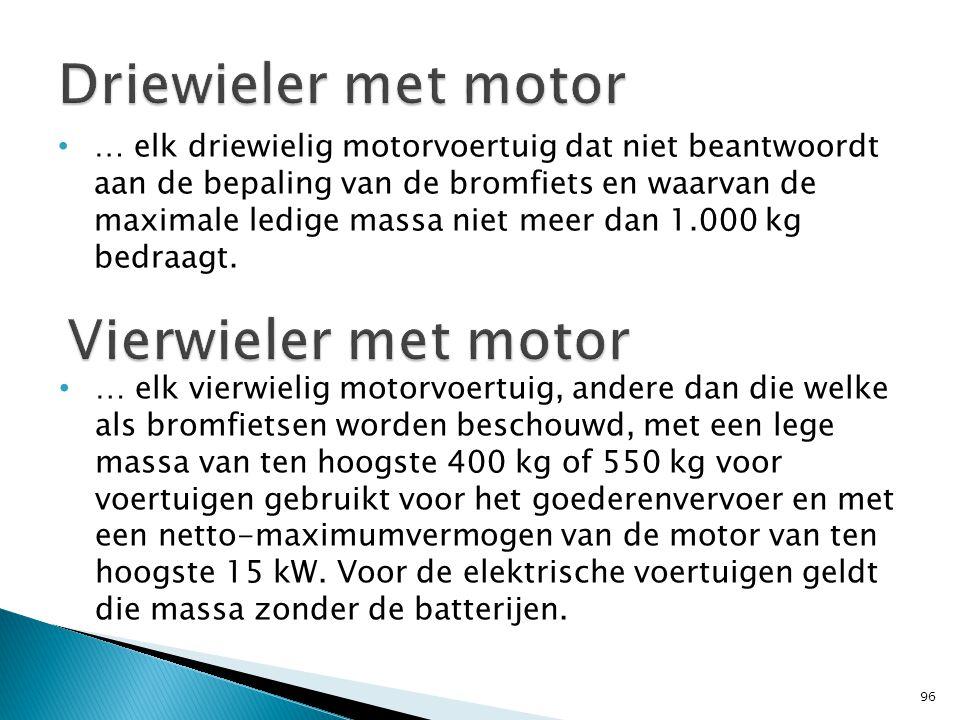 Driewieler met motor Vierwieler met motor