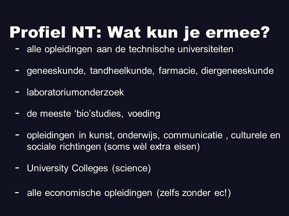 Profiel NT: Wat kun je ermee
