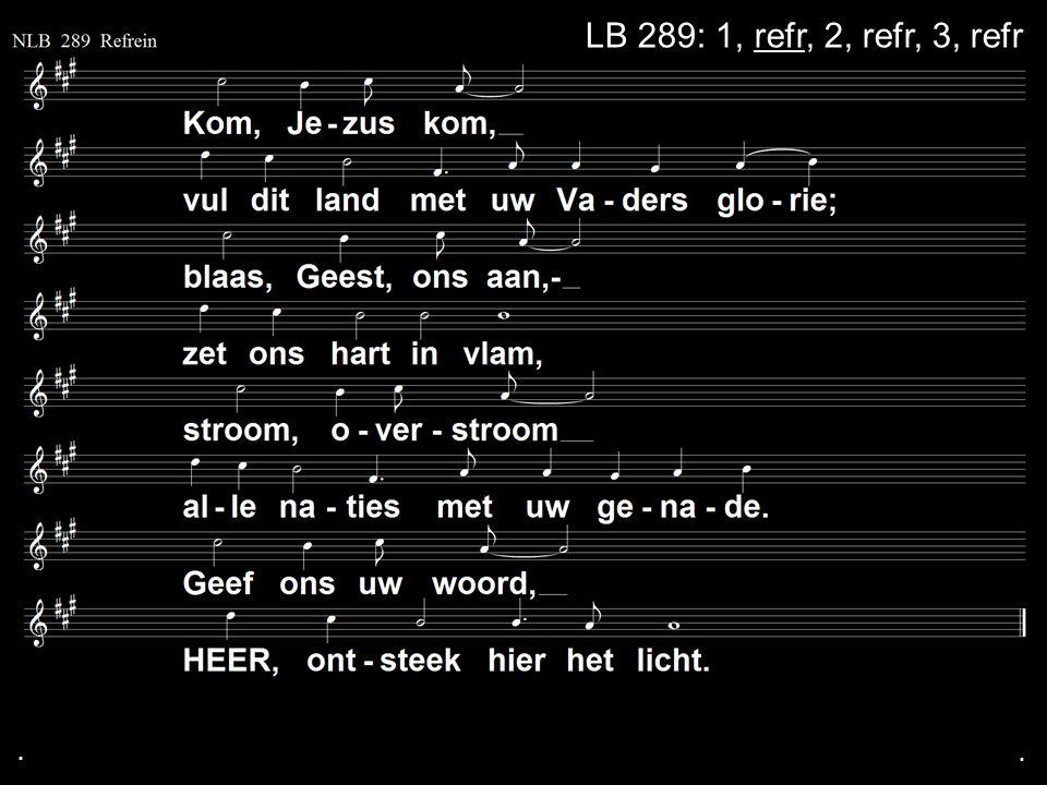. LB 289: 1, refr, 2, refr, 3, refr . .
