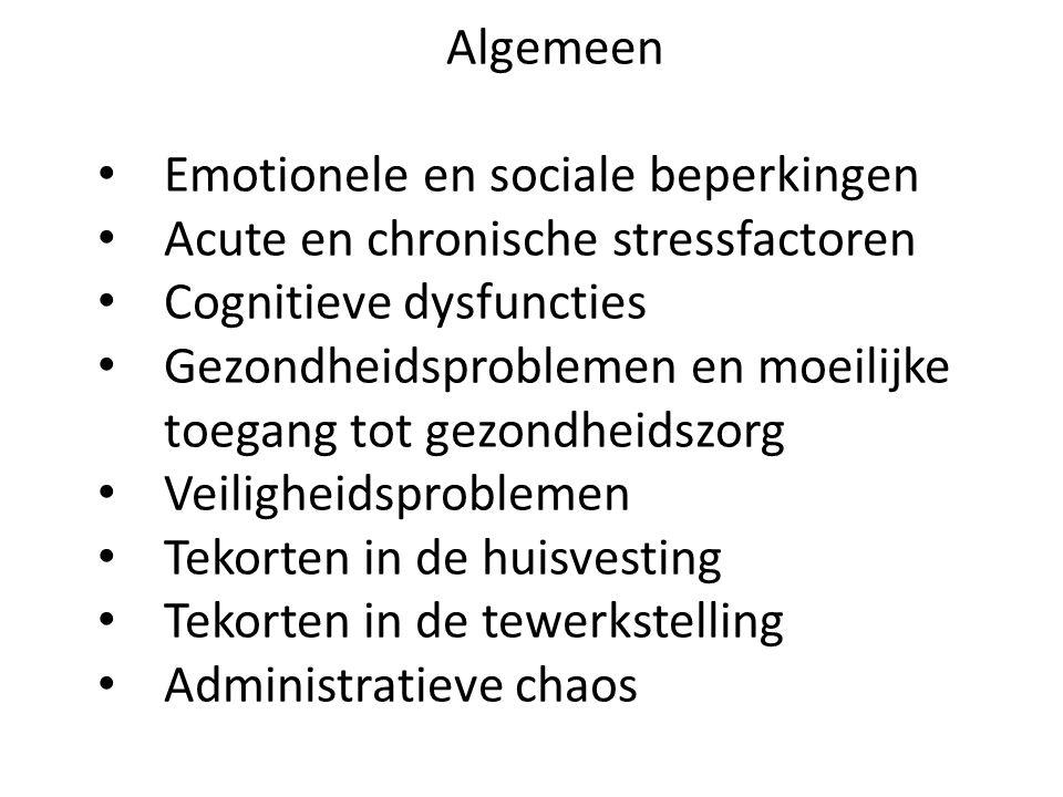 Algemeen Emotionele en sociale beperkingen. Acute en chronische stressfactoren. Cognitieve dysfuncties.