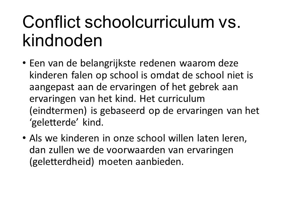 Conflict schoolcurriculum vs. kindnoden