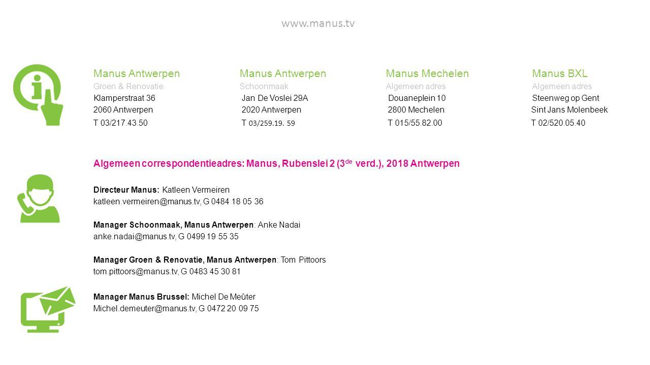 www.manus.tv Manus Antwerpen Manus Antwerpen Manus Mechelen Manus BXL