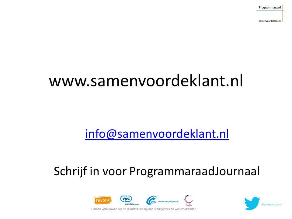 info@samenvoordeklant.nl Schrijf in voor ProgrammaraadJournaal