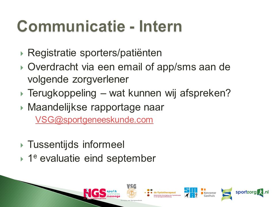 Communicatie - Intern Registratie sporters/patiënten