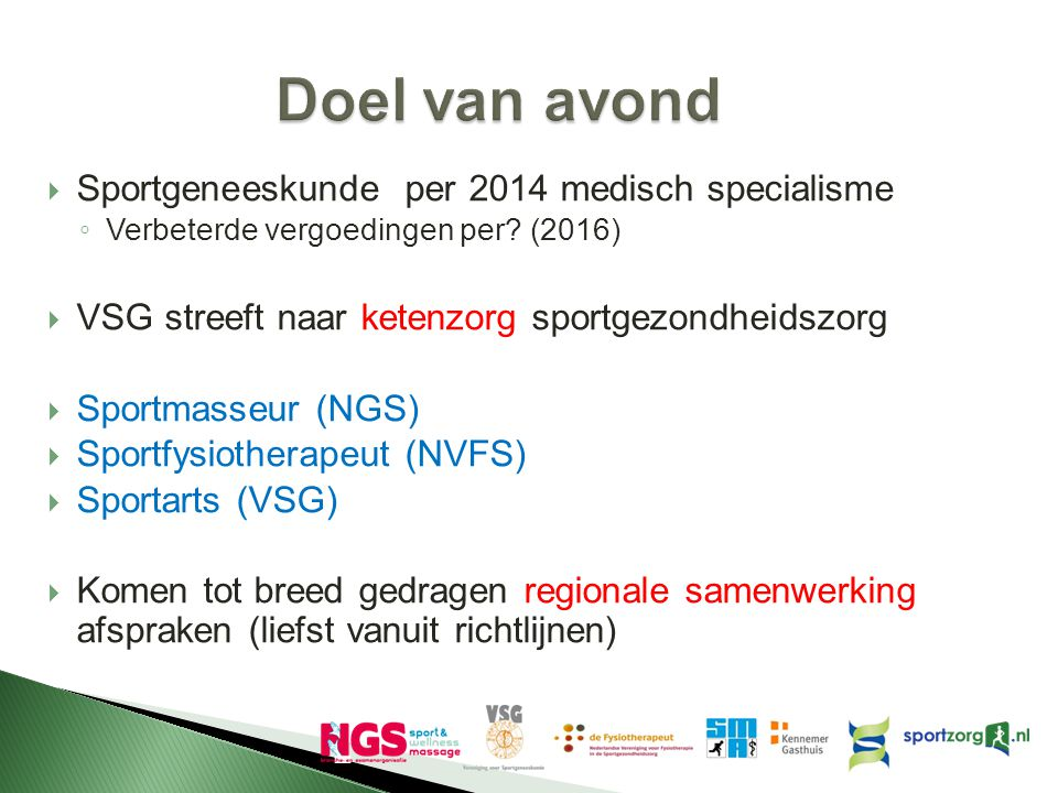 Doel van avond Sportgeneeskunde per 2014 medisch specialisme