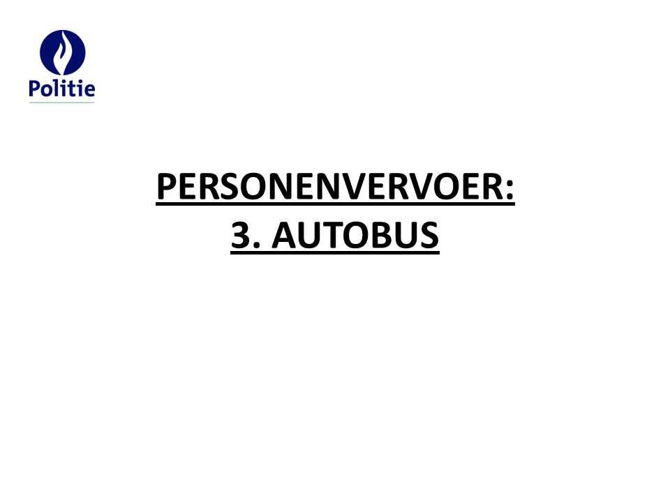 PERSONENVERVOER: 3. AUTOBUS