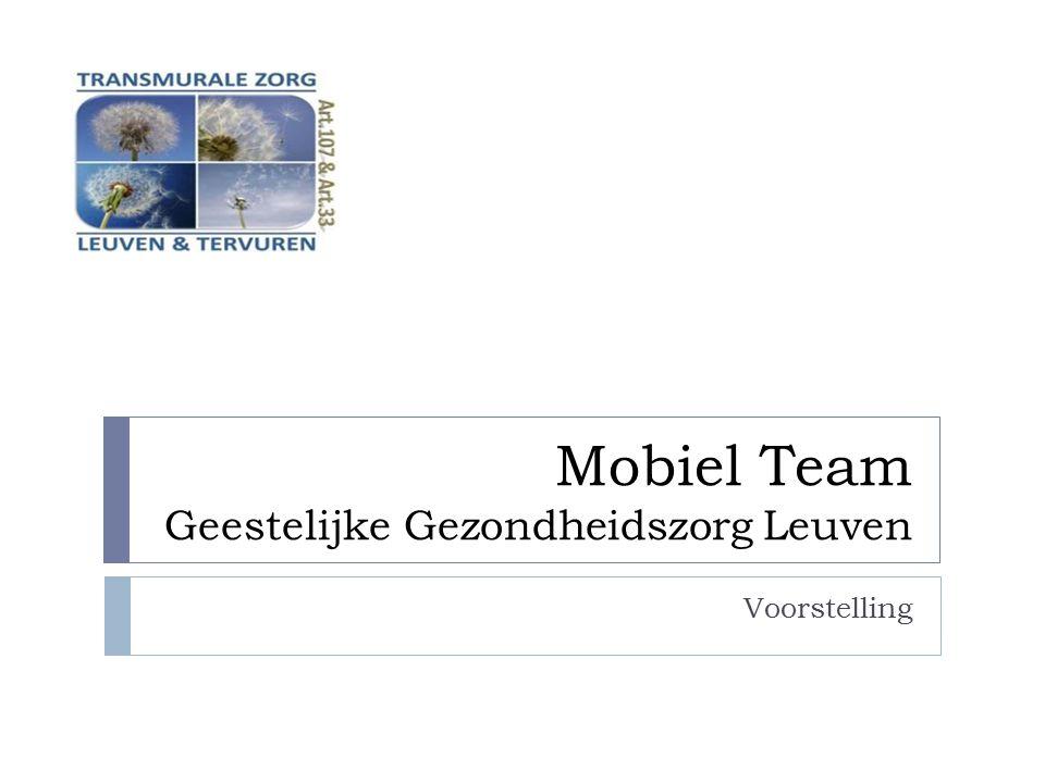Mobiel Team Geestelijke Gezondheidszorg Leuven