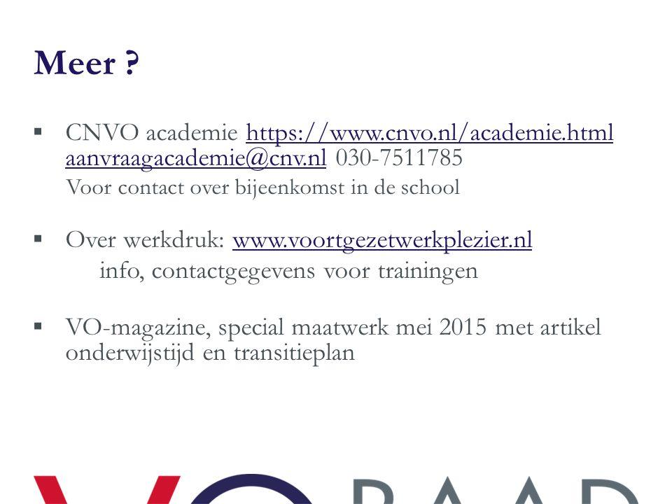 Meer CNVO academie https://www.cnvo.nl/academie.html aanvraagacademie@cnv.nl 030-7511785. Voor contact over bijeenkomst in de school.