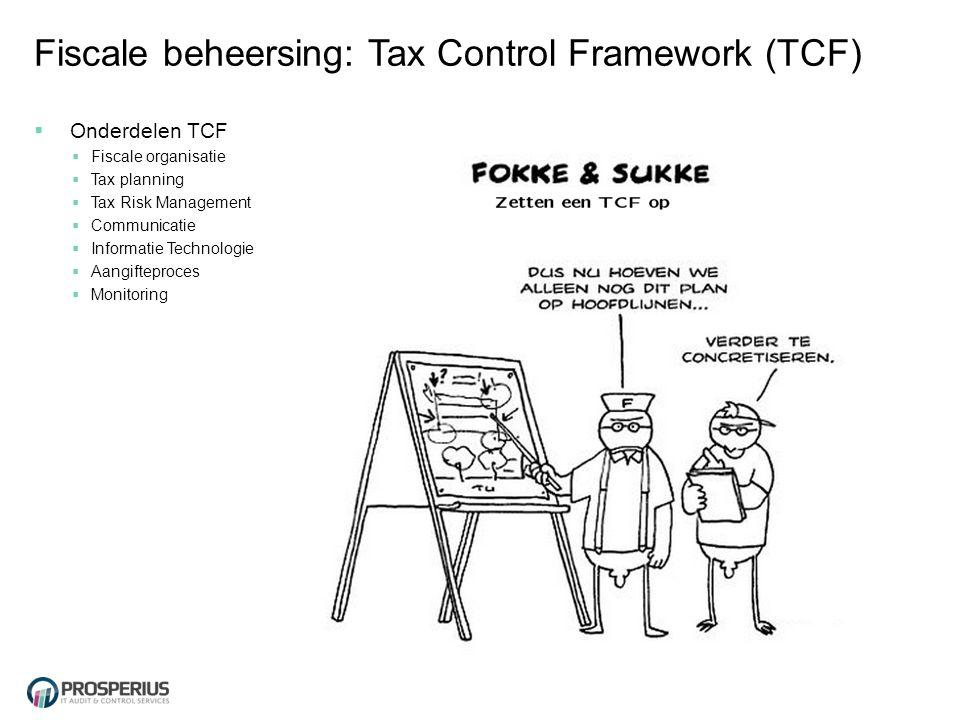 Fiscale beheersing: Tax Control Framework (TCF)
