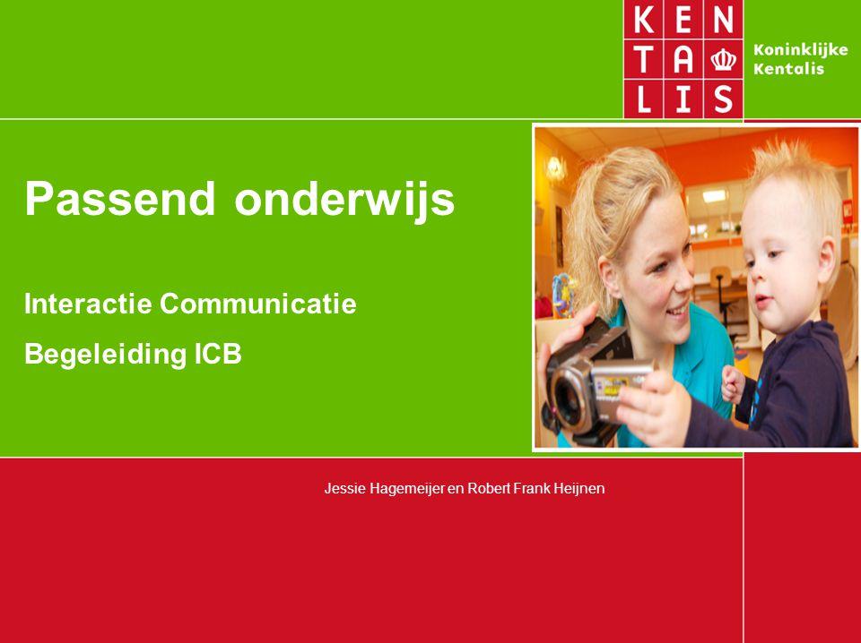 Passend onderwijs Interactie Communicatie Begeleiding ICB