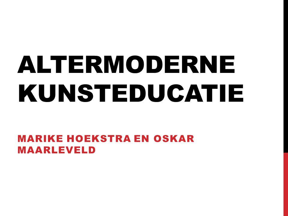 Altermoderne Kunsteducatie