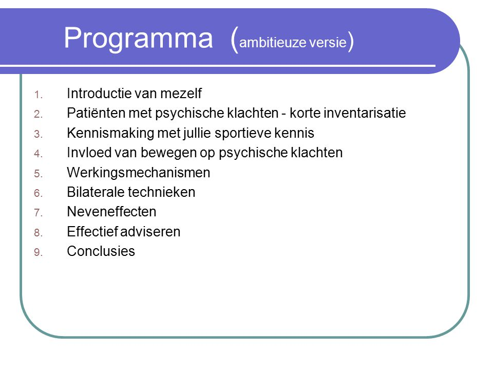 Programma (ambitieuze versie)