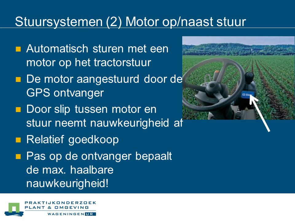 Stuursystemen (2) Motor op/naast stuur