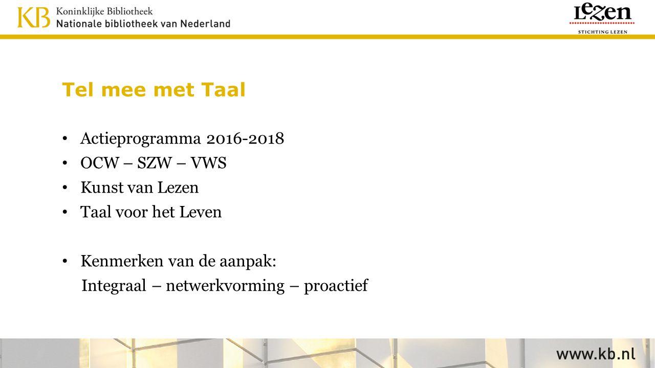 Tel mee met Taal Actieprogramma 2016-2018 OCW – SZW – VWS