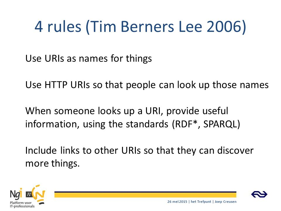 4 rules (Tim Berners Lee 2006)