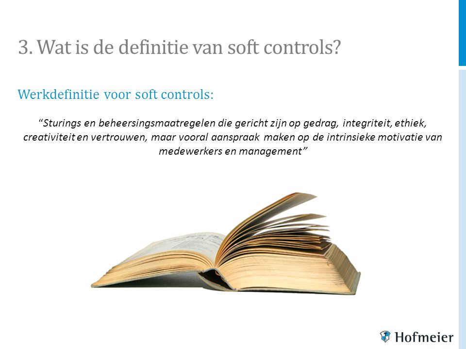 3. Wat is de definitie van soft controls