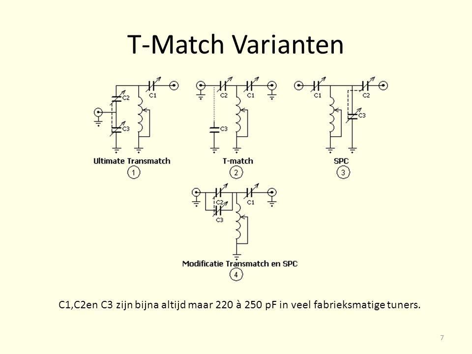 T-Match Varianten C1,C2en C3 zijn bijna altijd maar 220 à 250 pF in veel fabrieksmatige tuners.