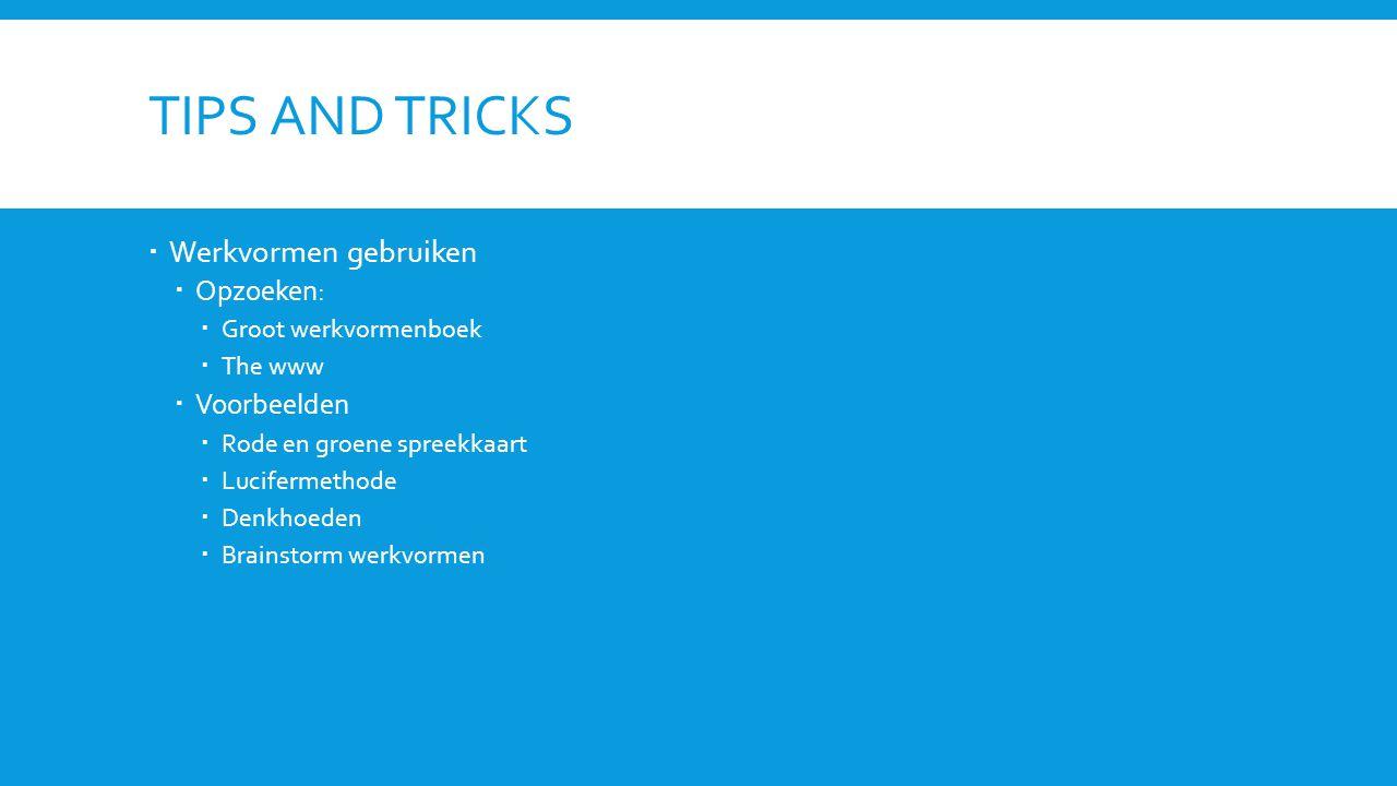 Tips and tricks Werkvormen gebruiken Opzoeken: Voorbeelden