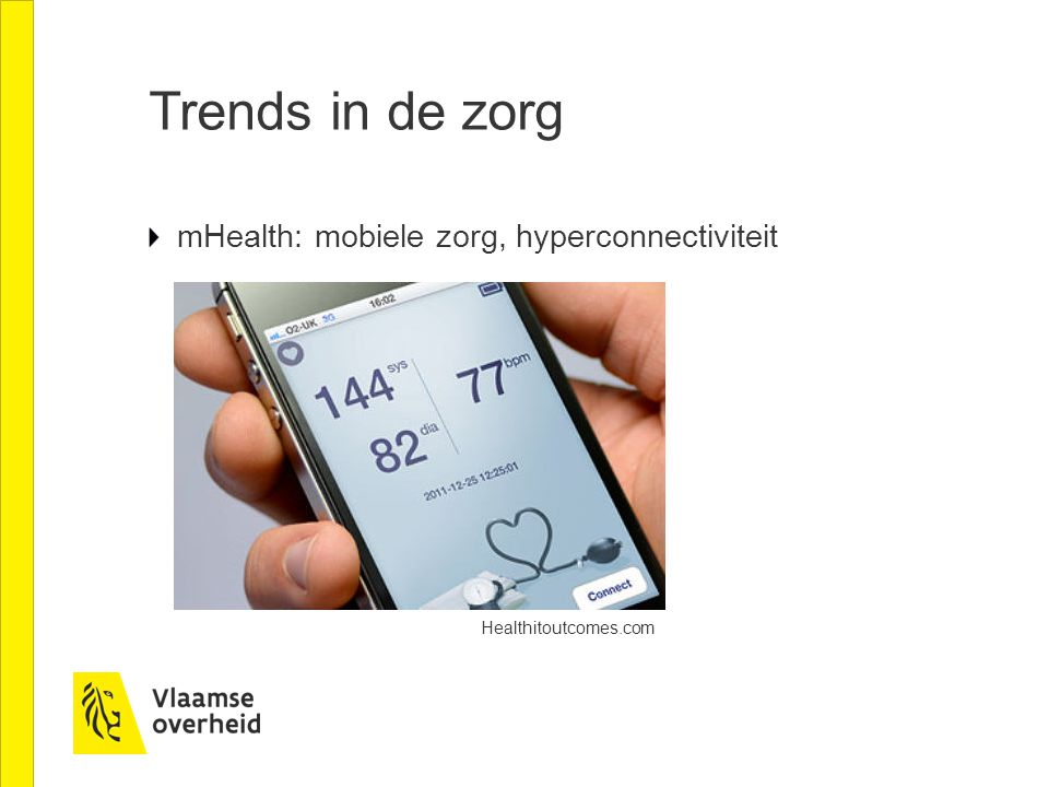 Trends in de zorg mHealth: mobiele zorg, hyperconnectiviteit