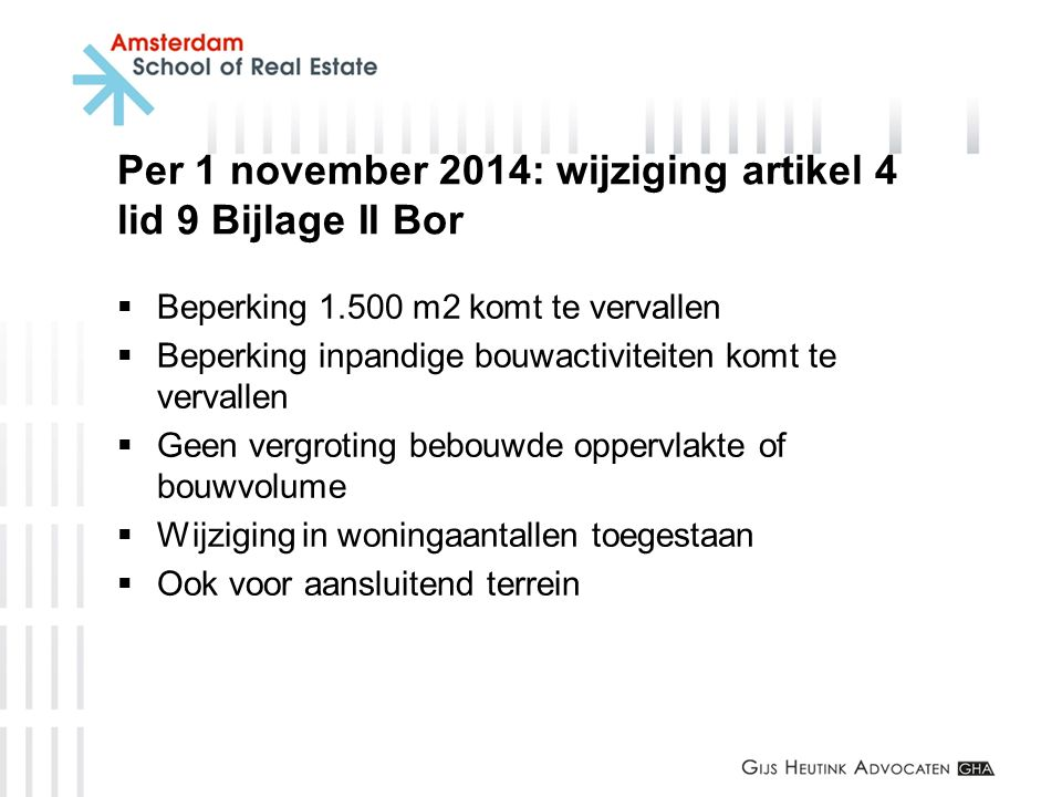 Per 1 november 2014: wijziging artikel 4 lid 9 Bijlage II Bor