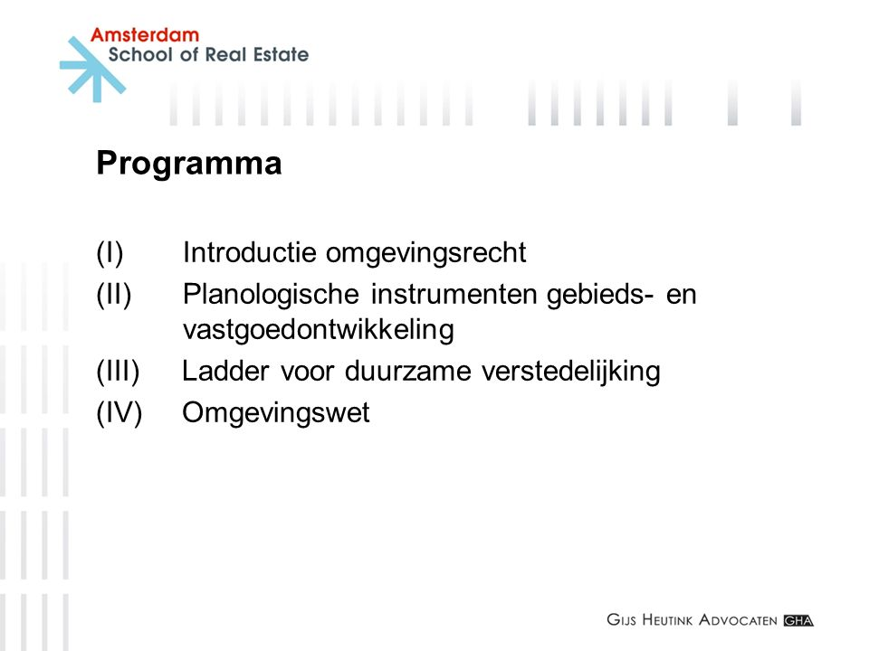 Programma (I) Introductie omgevingsrecht